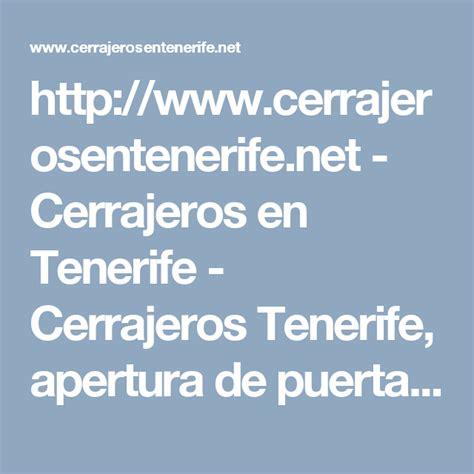 Cerrajeros Tenerife 24 horas. 670 635 852. Su cerrajero en ...