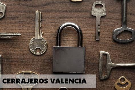 Cerrajeros Valencia【 607.270.622 】24 HORAS   BARATOS