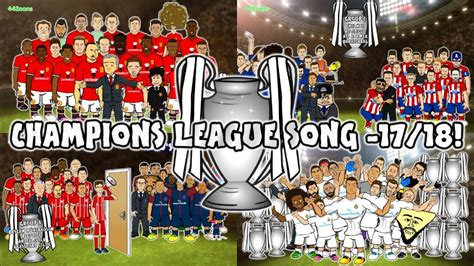 CHAMPIONS LEAGUE 17/18   THE SONG  442oons Preview Intro ...