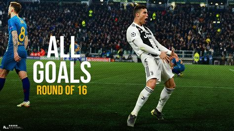 Champions League Goals 2019 Round of 16   HD   YouTube