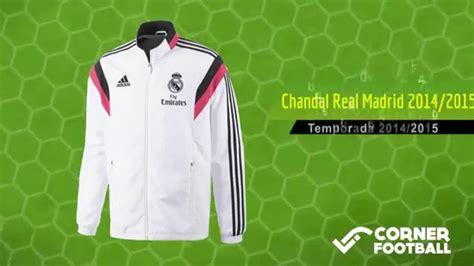 Chandal del Real Madrid 2014 / 2015 | Equipacion del Real ...