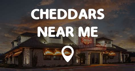 CHEDDARS NEAR ME   Points Near Me