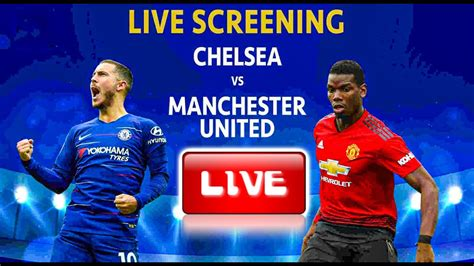 Chelsea vs Manchester United live Goal and Score Updates ...