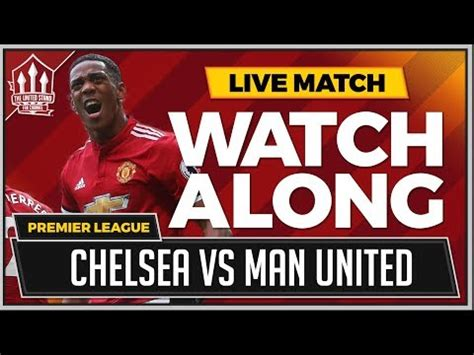 Chelsea vs Manchester United LIVE Stream Watchalong   YouTube