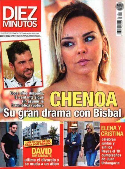 Chenoa y su drama con Bisbal en la portada de la revista ...