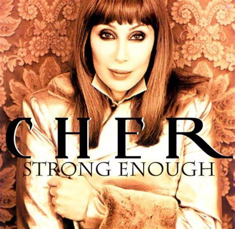 Cher   Strong enough   Canciones, Musica