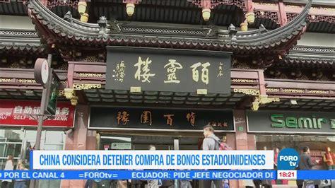 China recomienda detener compra de bonos de EU   Televisa News