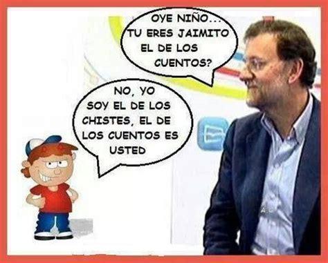Chiste de Rajoy | Chistes, Chistes graciosos, El mejor chiste