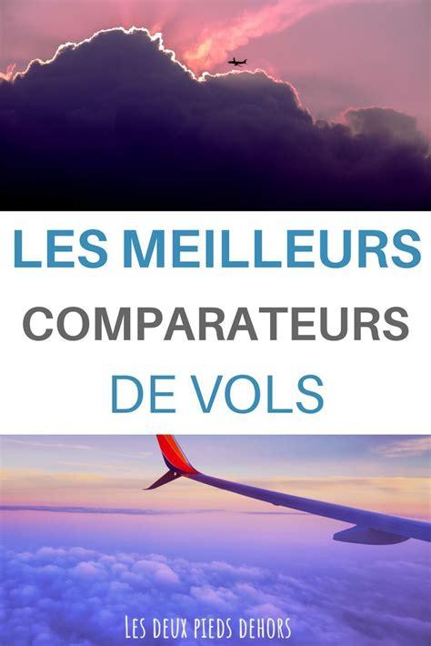 Choisir le meilleur comparateur de vol pas cher  avec ...