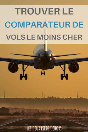 Choisir le meilleur comparateur de vol pas cher   Les deux ...
