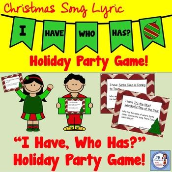 Christmas Song Lyric  I Have, Who Has  Holiday Game! by JB ...