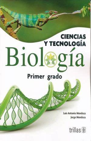 CIENCIAS Y TECNOLOGIA BIOLOGIA 1. SECUNDARIA. MENDOZA LUIS ...