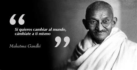 Cinco frases que te harán recordar la grandeza de Mahatma ...