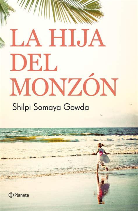 CINE, LITERATURA Y VIDA: LA HIJA DEL MONZÓN. Shilpi Somaya ...