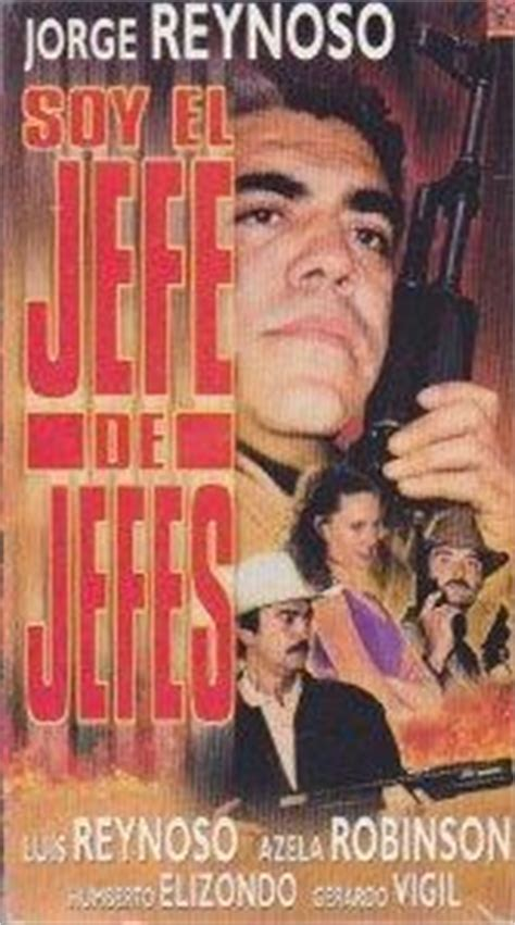 Cine Mexicano Del Galletas: Soy El Jefe De Jefes[1998 ...