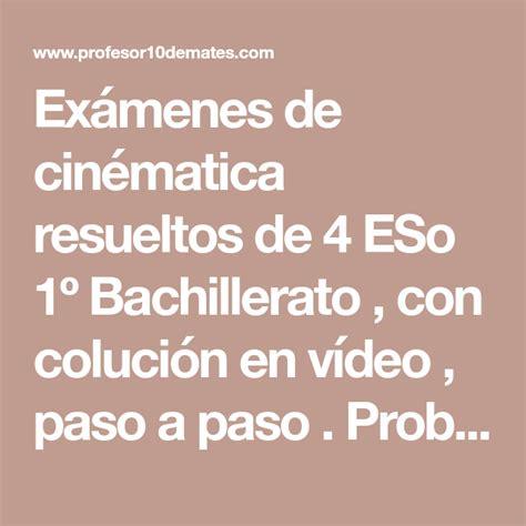 Cinemática ejercicios de exámenes resueltos 4º ESO 1ª ...