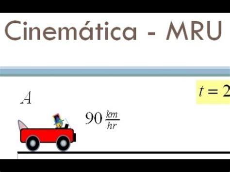 Cinematica   Movimiento Rectilineo Uniforme  MRU  Dos ...