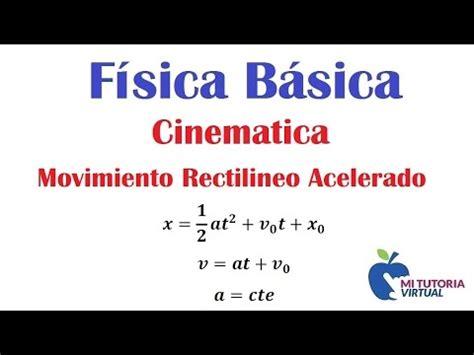 Cinematica Movimiento Rectilineo Uniformemente Acelerado ...