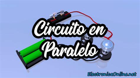 Circuito Eléctrico en Paralelo Definición y Características