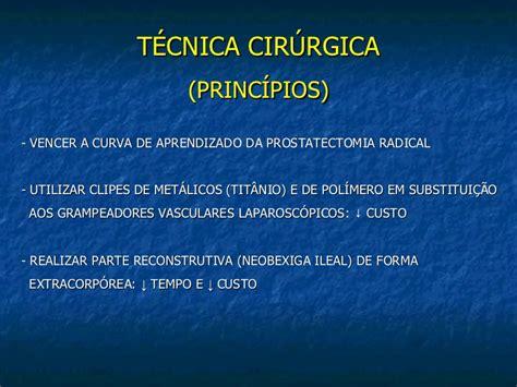 Cistectomia radical videolaparoscópica com neobexiga ileal ...