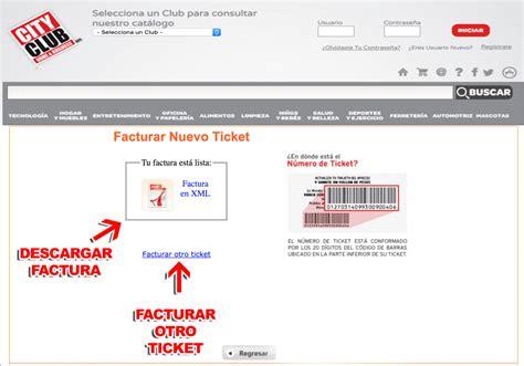 City Club Facturación Facturar Ticket   Descargar XML