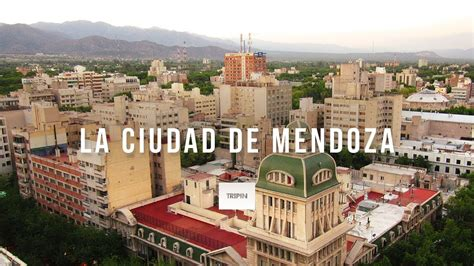 Ciudad de Mendoza | Tripin Argentina   YouTube