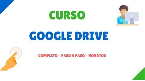 Clase 1: Google Drive Español   Cómo funciona   Paso a ...