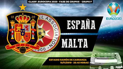 Clasificacion Eurocopa: España   Malta: horario, canal y ...