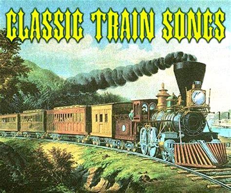 Classic Train Songs