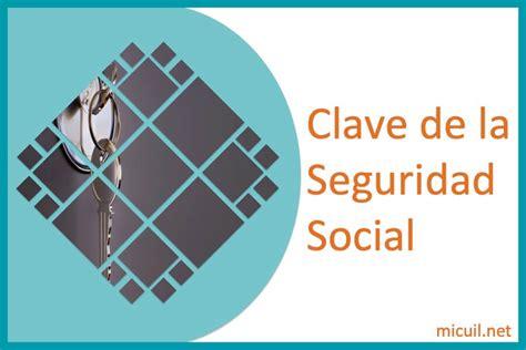 Clave de Seguridad Social de ANSES  ¿Cómo sacarla en el 2020?