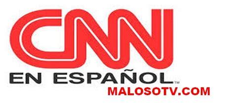 CNN en Español en vivo ~ MALOSOFM