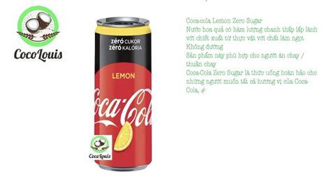Coca cola Lemon Zero Sugar   YouTube