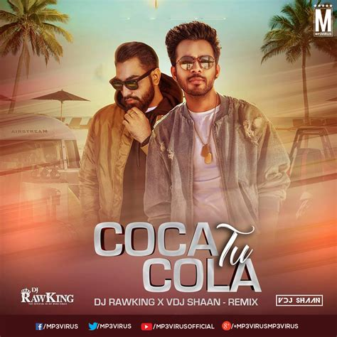 Coca Cola Tu  Remix    DJ Rawking & VDJ Shaan   MP3Virus