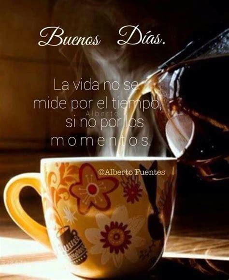 Coffee cafe por Luzita Maldonado   Frases de buenos días ...