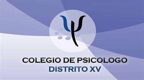 Colegio de Psicologos Distrito XV   YouTube