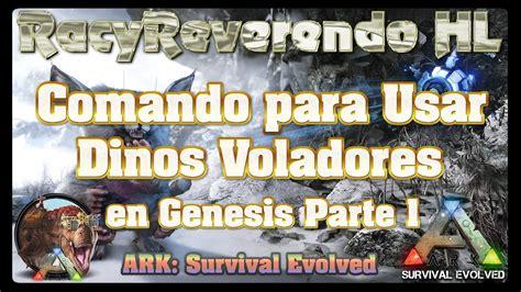 COMANDO ARK GENESIS | **Dinos Voladores**, Ark: Survival ...