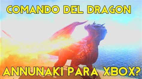 COMANDO DEL DRAGON Y ANNUNAKI PARA XBOX ONE ???   ARK ...