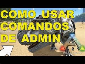 Comandos ARK Survival Evolved | Volar y ser invencible | Doovi