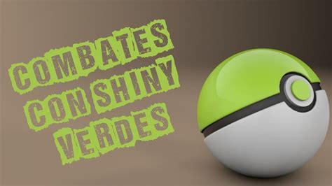 Combates Temáticos   Pokémon Shiny Verdes   YouTube
