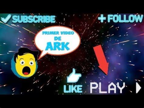 COMIENZO EN LA NUEVA SERIE DE ARK   YouTube