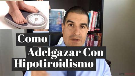 Cómo adelagazar con Hipotiroidismo   YouTube