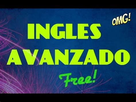 COMO Aprender INGLES Avanzado GRATIS FREE   YouTube