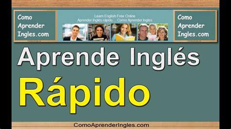 Como Aprender Ingles Rapido y Facil y Gratis y Hacer ...