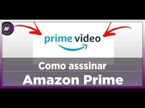 COMO ASSINAR AMAZON PRIME 2020 | 1 MÊS GRÁTIS   YouTube