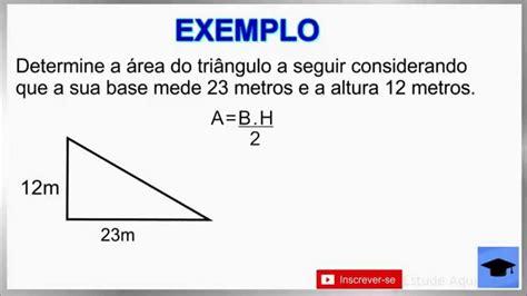 Como calcular a Área do Triângulo Retângulo   YouTube