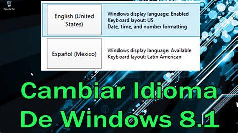 Como cambiar el idioma de windows 8.1   YouTube
