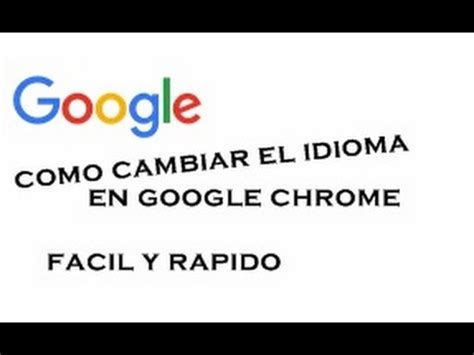 como cambiar el idioma en google windows 7 facil y rapido ...
