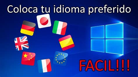 como CAMBIAR el IDIOMA en Windows 10 [2020] INSTALAR ...