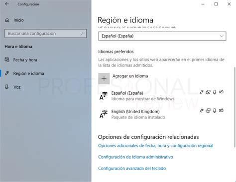 Como cambiar idioma de teclado Windows 10 y otros ajustes ...