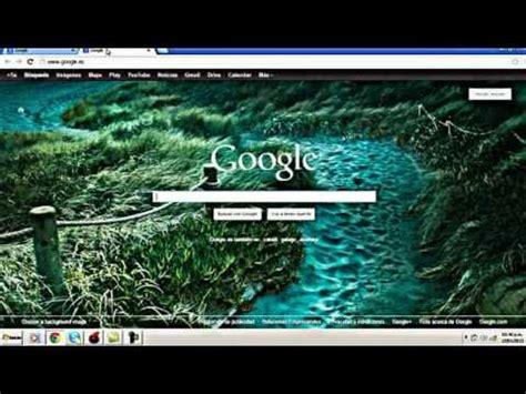 Como Cambiar La Imagen de Fondo del Google Chrome 2013 ...
